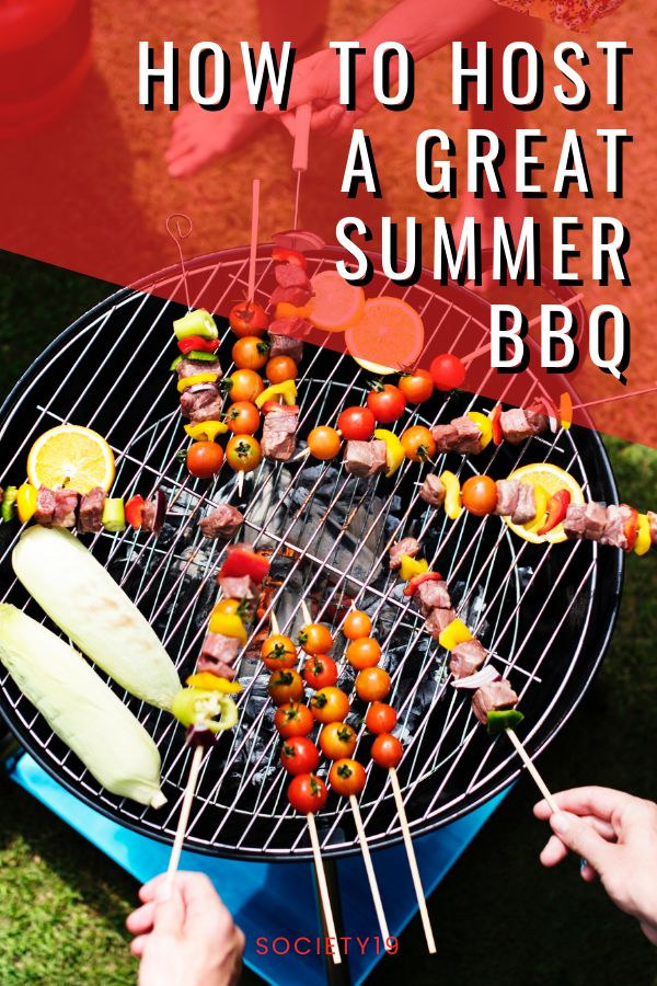 How To Host A Great Summer BBQ