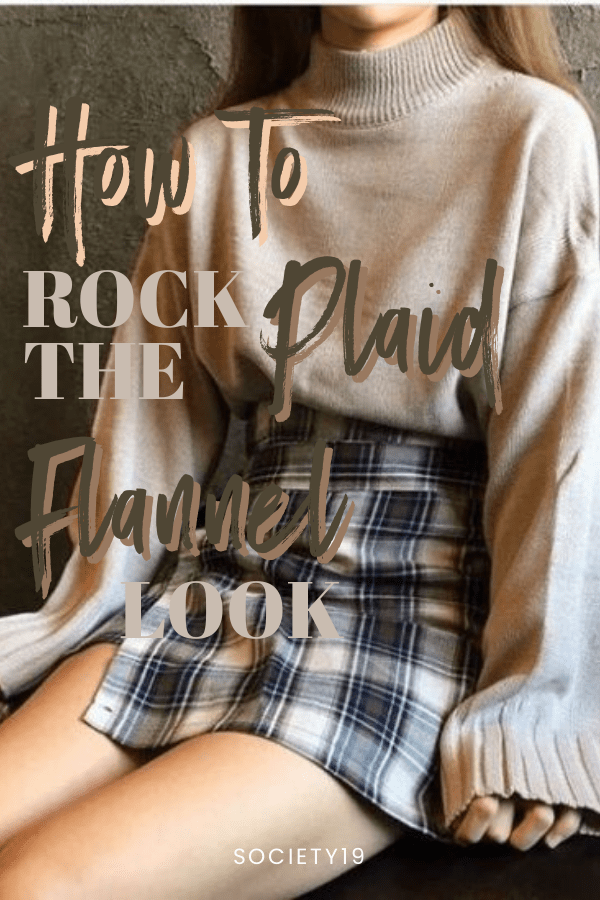 Here's How To Rock The Plaid Flannel Look