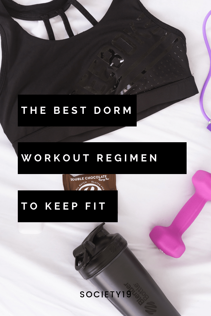The Best Dorm Workout Regimen To Keep Fit