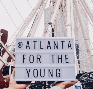 Atlanta, 10 Reasons Why Atlanta Is The Best City For Young Adults