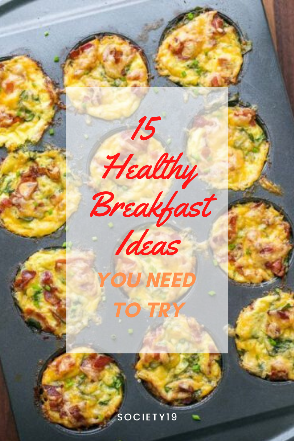 15 Healthy Breakfast Ideas You Need To Try