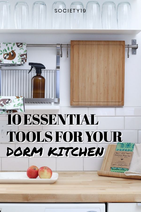 10 Essential Tools For Your Dorm Kitchen