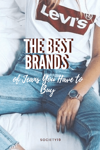 The Best Brands of Jeans You Have to Buy