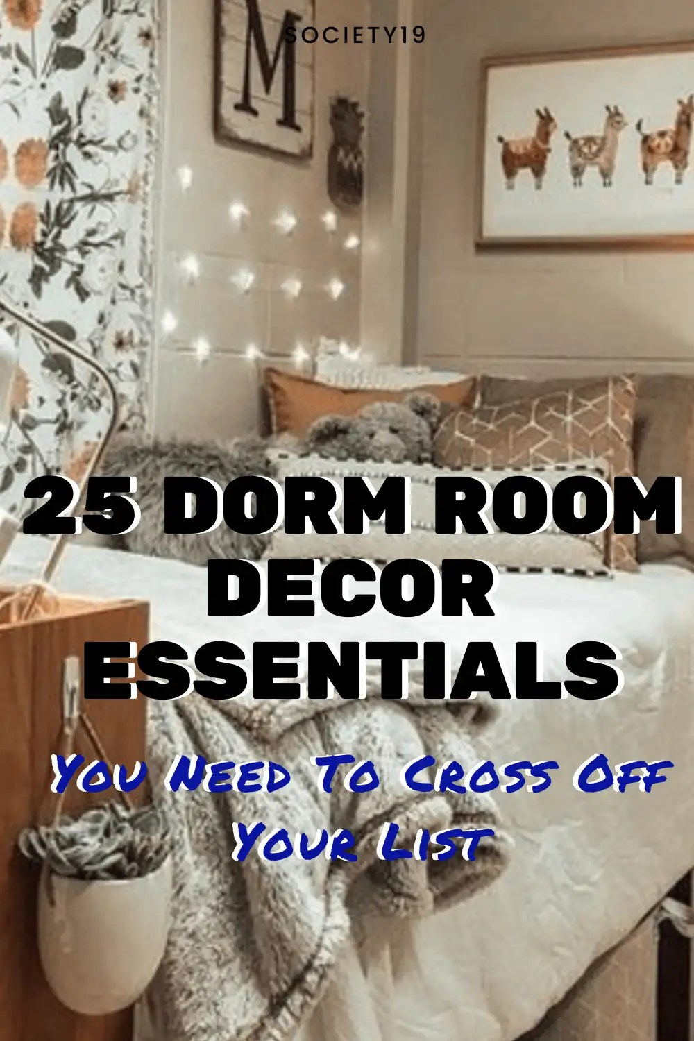 25 Dorm Room Decor Essentials You Need To Cross Off Your List
