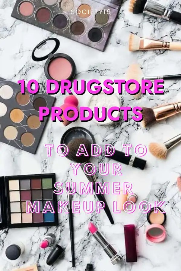 10 Drugstore Products To Add To Your Summer Makeup Look
