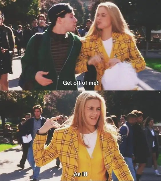 Life Lessons, 25 Life Lessons We Learned From Clueless