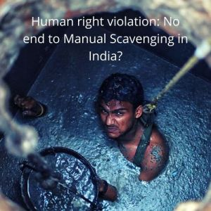HumanManual Scavenging in India