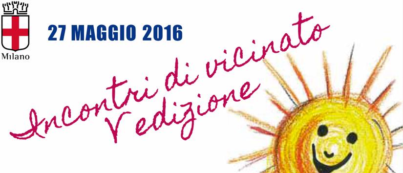 Il 27 maggio 5° edizione degli Incontri di Vicinato a Milano