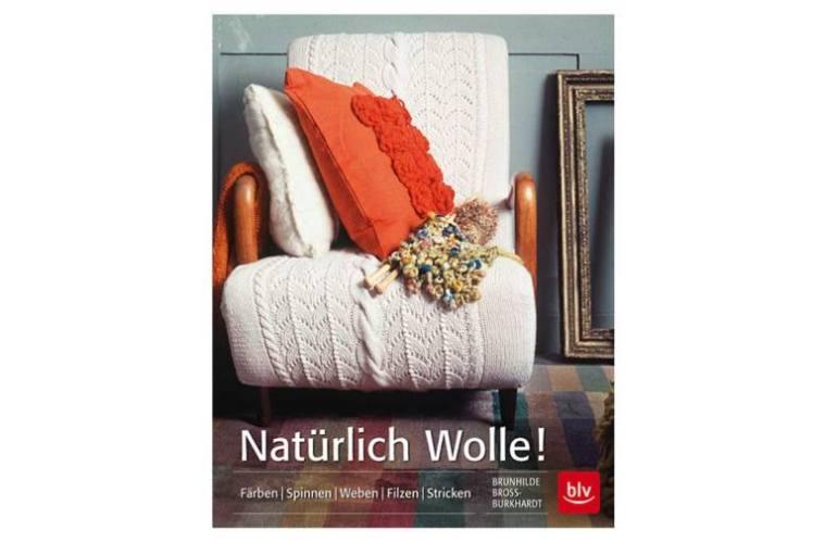 natürlich wolle Buchvorstellung: Natürlich Wolle! von Brunhilde Bross-Burkhardt