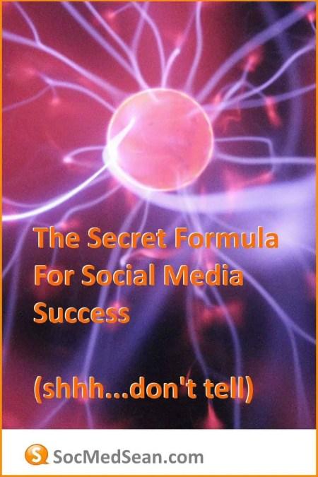 The Secret Formula For Social Media Success