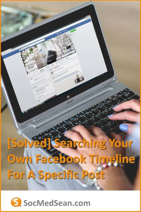 Searching your own Facebook timeline for a specific post