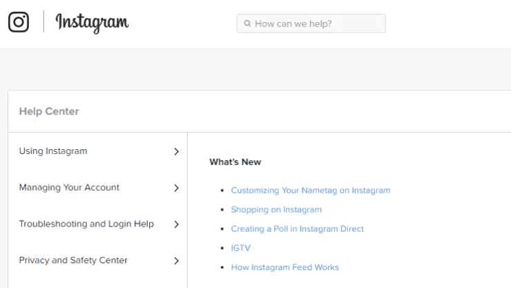 If you need customer support for your Instagram account, start with their help portal