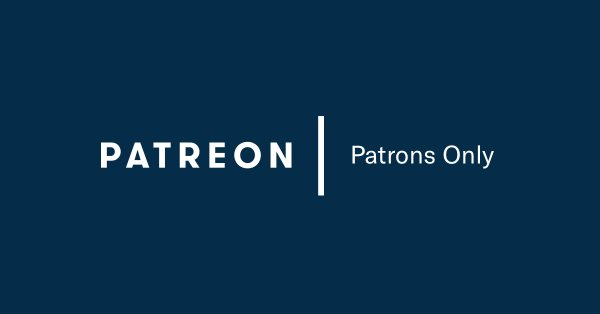 Patreon - patrons only