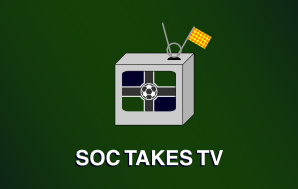 Soc Takes TV: Episode 8