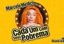 #Teatro: Cada Um Com Seus Pobrema faz temporada no Teatro Porto Seguro