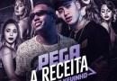 """#Música: MC Dede e Kevinho lançaram feat. """"Pega a Receita"""""""