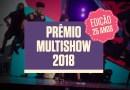 #TV: Prêmio Multishow 2018 divulga os indicados em dez categorias
