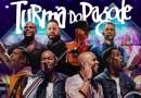 """#Música: Turma do Pagode lança segundo EP do projeto """"Misturadin2"""""""
