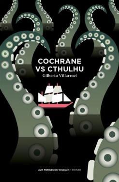 couverture de Cochrane vs Cthulhu de Gabriel Villaroel