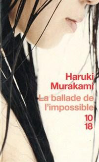 couverture de la ballade de l'impossible de Haruki Murakami