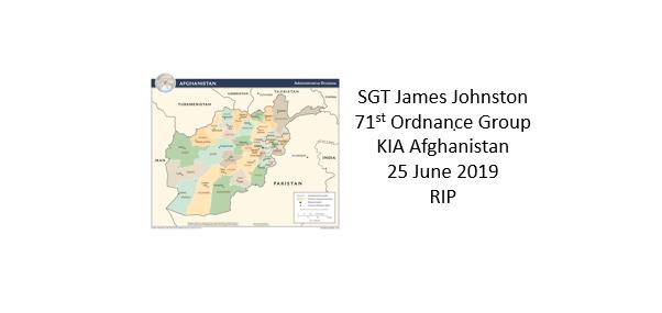 SGT James Johnston KIA Afghanistan June 25, 2019