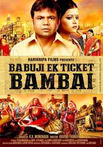 "Poster for the movie ""Babuji Ek Ticket Bambai"""