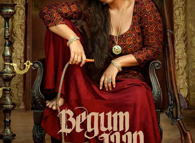 "Poster for the movie ""Begum Jaan"""