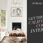 Get the Look: 8 Gorgeous California Cool Interiors!