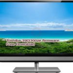 Toshiba 39l3300ze firmware Free Download