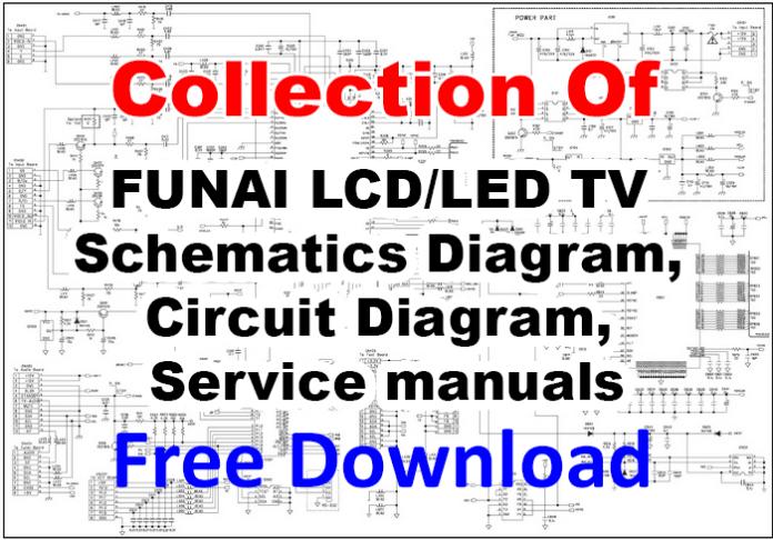 FUNAI LCD/LED TV Schematics Diagram