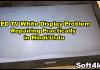 LED TV White Display Problem Repairing Practically in Hindi/Urdu