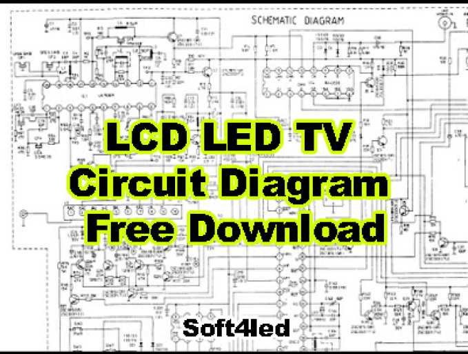 [DIAGRAM_09CH]  All Universal LCD/LED TV Circuit Diagram Free Download » Soft4led | T V Circuit Diagram Free Download |  | Soft4led