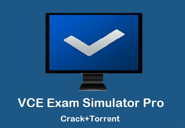 vce exam simulator free download latest version with crack