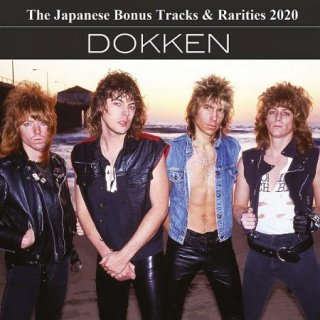 Dokken – The Japanese Bonus Tracks & Rarities  (2020)