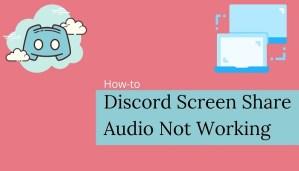 Discord Screen Share Audio Not Working - Fix Discord Stream No-Audio
