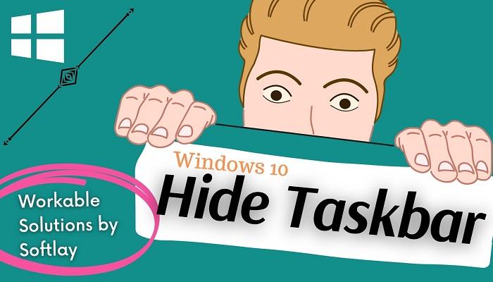 How to Hide the Taskbar in Windows 10