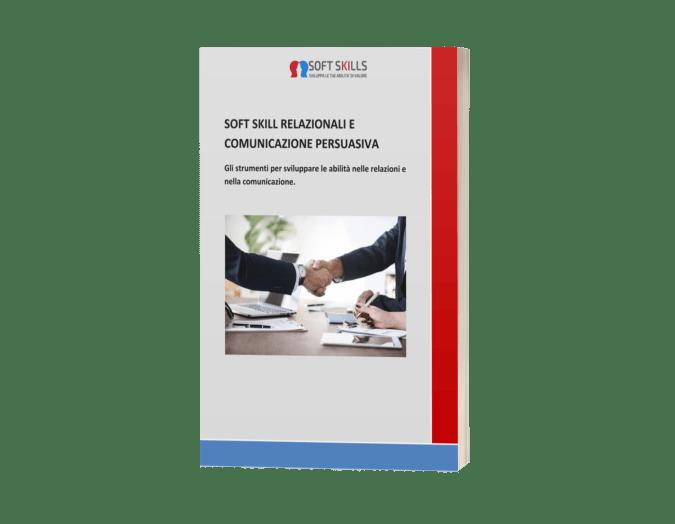 Team work, soft skill relazionali e comunicazione persuasiva