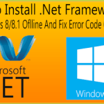 How To Install .Net Framework 3.5 On Windows 8/8.1 Offline And Fix Error Code 0x800f0906