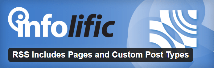 RSS Includes Pages and Custom Post Types Plugin