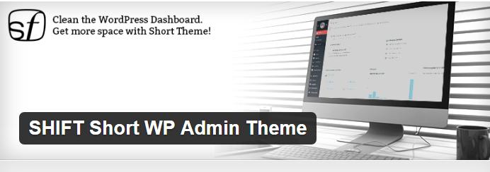 SHIFT Short WP Admin Theme