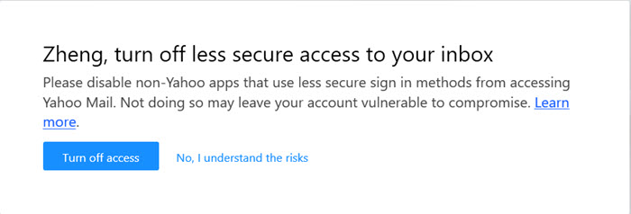 turn off less secure access to yahoo mail alert