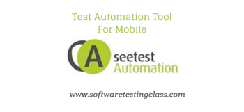 See Test Mobile Test Automation Tool