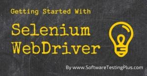 Getting Started with Selenium WebDriver