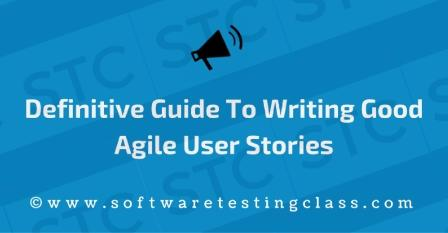 definitive-guide-to-writing-good-agile-user-stories