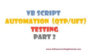 VBScript for Automation (QTP/UFT) Testing – Part 2