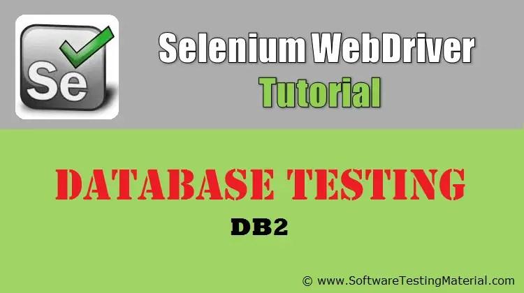 Database Testing Using Selenium WebDriver - DB2