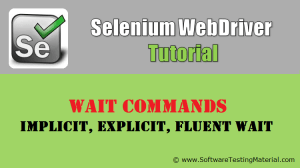 Selenium Wait Commands – Implicit, Explicit, Fluent Waits | Selenium WebDriver Tutorial