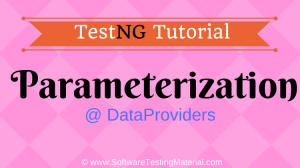TestNG Parameterization Using DataProviders | TestNG Tutorial
