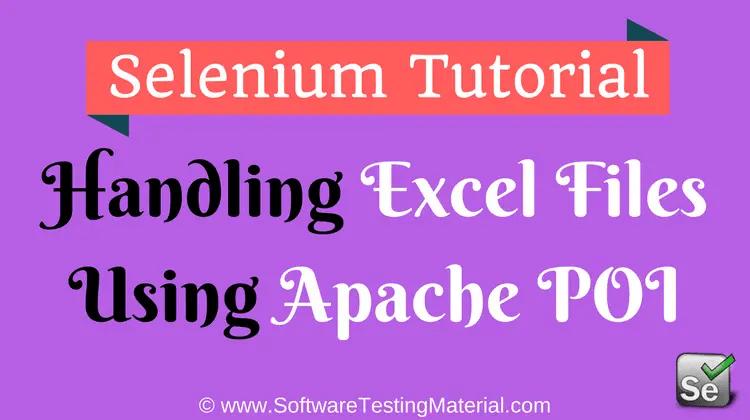 Handling Excel Files Using Apache POI In Selenium WebDriver