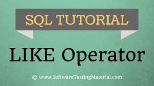 SQL LIKE Operator – SQL TUTORIAL | Software Testing Material